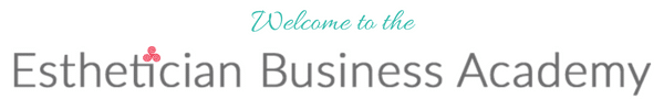 Esthetician Business Academy